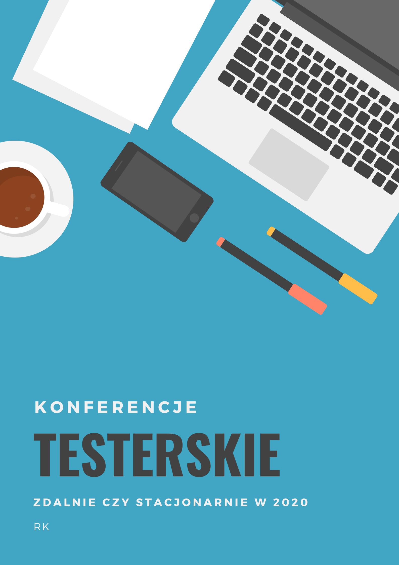Konferencje dla testerów 2020 zdalnie czy stacjonarnie
